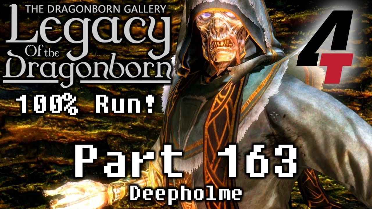 Legacy of the Dragonborn (Dragonborn Gallery) - Part 163: Deepholme