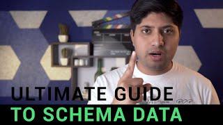 The Ultimate Guide To Schema Data | स्कीमा डाटा गाईड