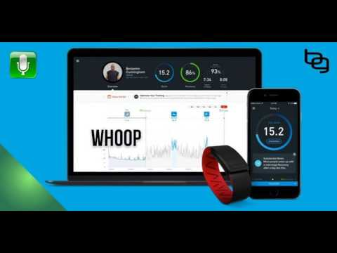 WHOOP: The Performance Enhancing Wearable That Tells You When To Sleep, How To Exercise, Your...