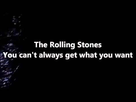 The Rolling Stones You Can't Always Get What You Want