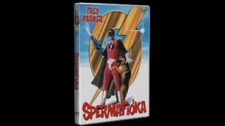 Spermafióka-Orgazmo (Teljes Film Magyarul)