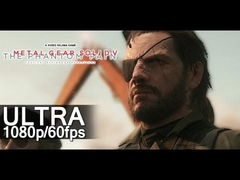 Metal Gear Solid V: The Phantom Pain PC [GAMEPLAY Ultra 1080p 60 fps]