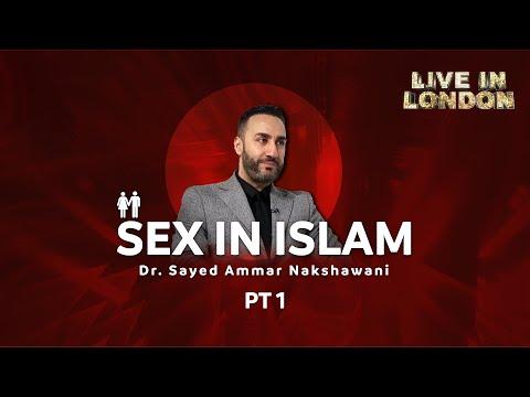 Dr. Sayed Ammar Nakshawan - Islam and Sex Part One