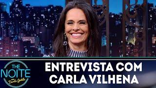Baixar Entrevista com Carla Vilhena | The Noite (29/05/18)