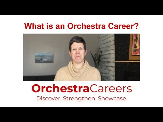 Orchestra Careers Informational Videos