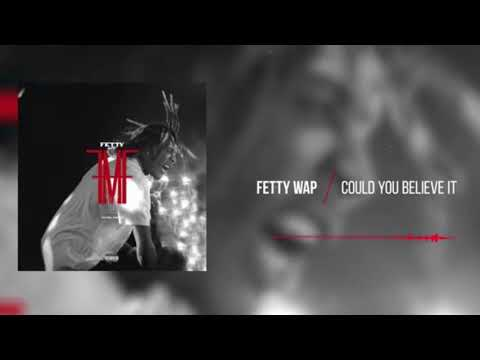 Fetty Wap -could You Believe It(instrumental)