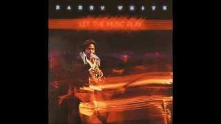 06. Barry White - Let The Music Play (Let The Music Play) 1976 HQ