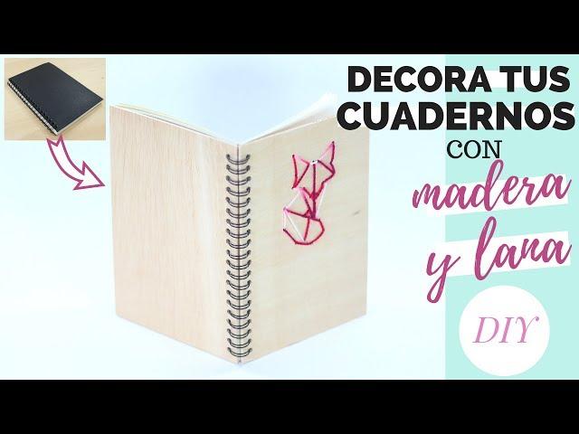 DECORA TUS CUADERNOS con madera y lana | DIY