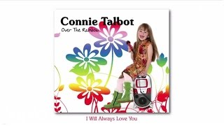 Connie Talbot - I Will Always Love You (audio)