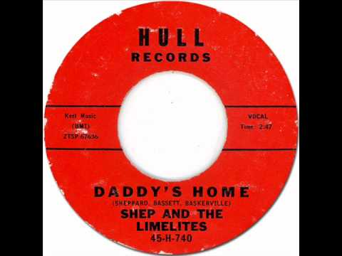 Shep & The Limelites - Daddy's Home, 1961 Hull 45 record.