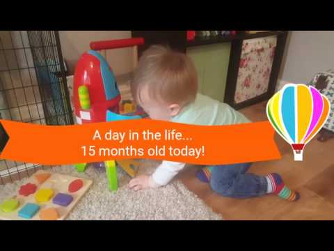 A day in the life... 15 months old today!