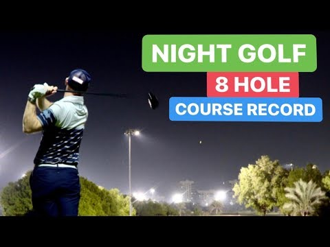 NIGHT GOLF 8 HOLE COURSE RECORD
