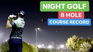 NIGHT GOLF 8 HOLE COURSE RECORD / Видео