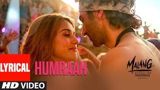 Gambar cover LYRICAL: Humraah | Malang | Aditya R K, Disha P Anil K Kunal K | Sachet T | Mohit S