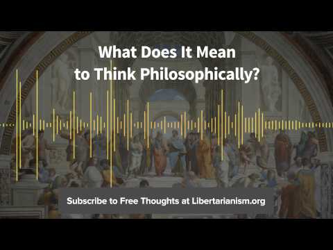 Episode 91: What Does It Mean to Think Philosophically? (with Matthew Feeney)