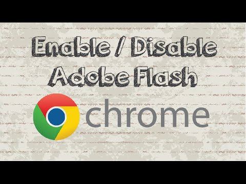 How To Enable / Disable Adobe Flash On Google Chrome