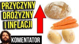 Przyczyny Drożyzny i Gigantycznej Inflacji w Polsce - Analiza Komentator Pieniądze Polityka Susza