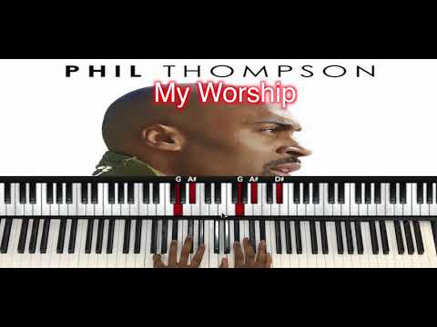 Musicians' PlayGround- My Worship x Phil Thompson - Piano Tutorial