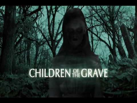 Children Of The Grave HD Trailer SyFyChiller