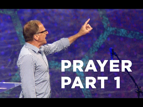 Prayer Part 1 | Pastor John McMartin