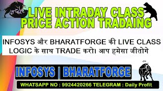 Live Intraday Price Action Trading || BHARATFORGE | INFOSYS