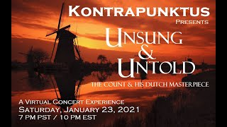 Kontrapunktus presents UNSUNG & UNTOLD: The Count & His Dutch Masterpiece