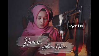 Arijit Singh - Hamari Adhuri Kahani (LYRIC) by Audrey Bella II Indonesia   Cover  