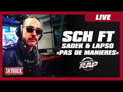 Youtube: SCH«Pas de manières» feat. Sadek & Lapso #PlanèteRap