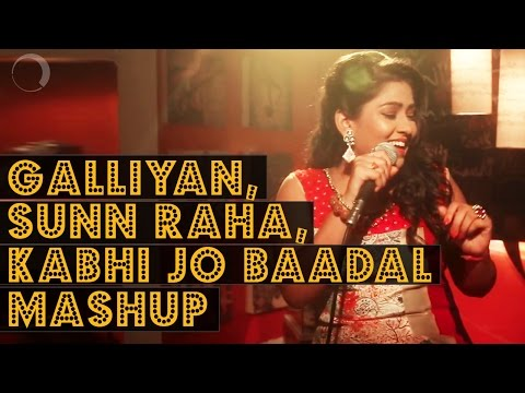 Galliyan, Sunn Raha & Kabhi Jo Baadal Mash up | Made With Music