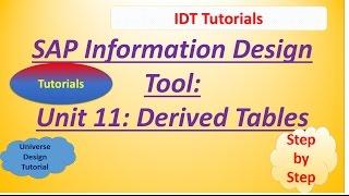 SAP IDT Unit 11 :Derived Tables: Tutorial