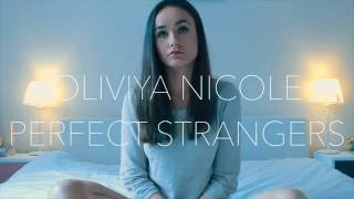 Jonas Blue - Perfect Strangers ft. JP Cooper (ACOUSTIC cover) - Oliviya Nicole