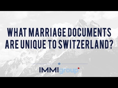 What Marriage Documents are Unique to Switzerland?