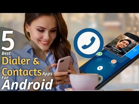 5 Best Dialer And Contacts Apps For Android Of 2019