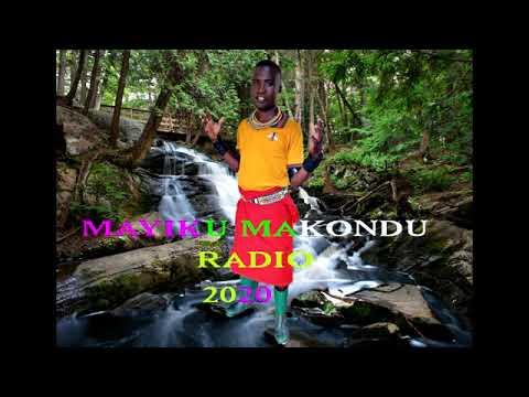 Download MAYIKU MAKONDU_RADIO_0625686781_BY MBASHA STUDIO 2020