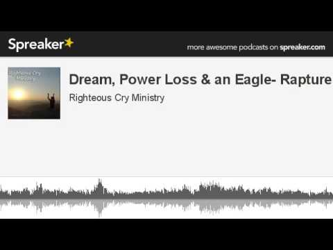 9-26 Power Loss, then an Earthquake & an Eagle! SIGNS of the Rapture! Jesus is Coming!