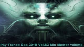 Psy Trance Goa 2019 Vol 63 Mix Master volume