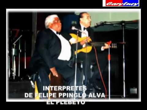 """FELIPE PINGLO ALVA: """"El Plebeyo"""""""