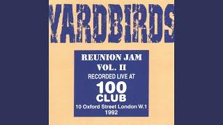 Provided to YouTube by CDBaby Gloria · The Yardbirds Reunion Jam Vo...