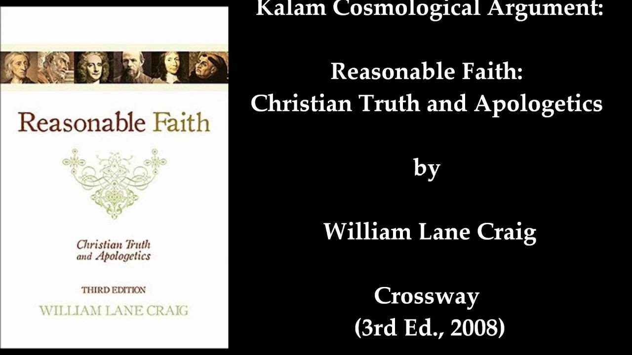 the kalam cosmological argument The argument to be made here is a form of the cosmological argument which originated in the philosophy of plato and aristotle, and was refined by thomas aquinas.