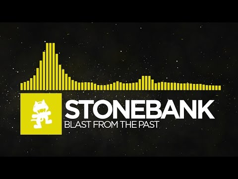 [Electro] - Stonebank - Blast from the Past [Monstercat Release]