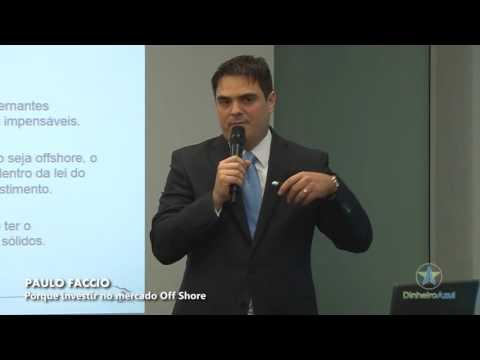 PAULO FACCIO Porque Investir no Mercado Off Shore
