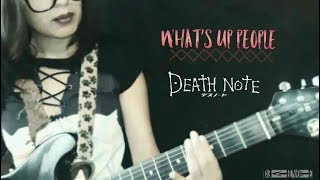 what39s up people? maximum the hormone fandub instrumental ampvoz death note 2° opening español