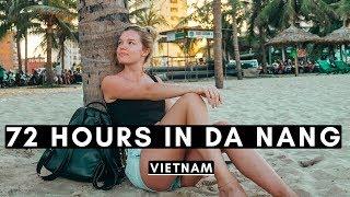72 HOURS IN DA NANG   THINGS TO DO   VIETNAM VLOG #015