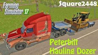 Farming Simulator 2017 - Peterbilt Hauling Dozer