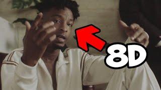 21 Savage - Bank Account (8D AUDIO)