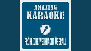 Fröhliche Weihnacht überall (Karaoke Version) (Originally Performed By Wolfgang Petry)
