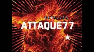 ATTAQUE 77 - Dar pelea