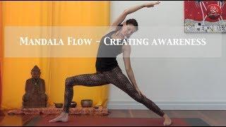 Mandala Flow - For Increased Awareness 