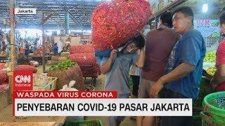 Penyebaran Covid-19  di Pasar DKI Jakarta