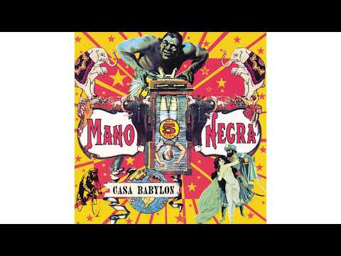 Mano Negra - This Is My World